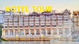 Best Hotel on Lake Pichola in Udaipur | Hotel Tour | Sanshine