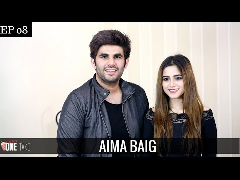Aima Talks Nepotism & Link Ups | From A Jingle To A Single | Aima Baig | Episode 8 | One Take