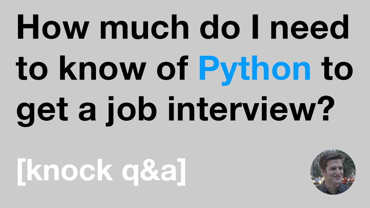 how much do i need to know of python to get a job