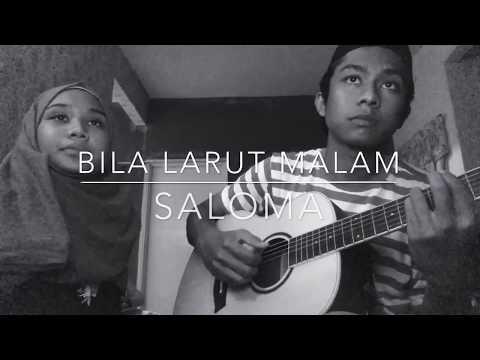 Bila Larut Malam - Saloma (Cover)