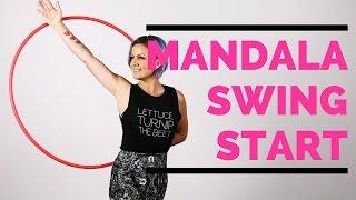 Hula Hoop Tutorial : Mandala Swing Start