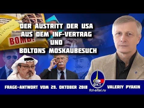 Austritt der USA aus dem INF-Vertrag und Boltons Moskaubesuch (Valeriy Pyakin 29.19.2018)