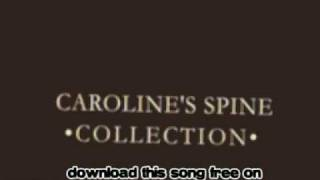 Watch Carolines Spine July video