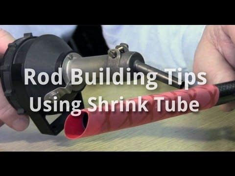 Rod Building Tips - Using Shrink Tube