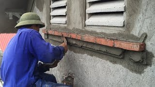 Buiding Sand And Brick Cement On The Window With Simple Tools - How to Construction Creative