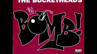 The Bucketheads - The Bomb (Original Mix)