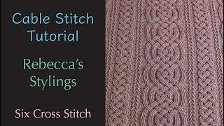 Six Cross Back Crochet Cable Stitch Tutorial