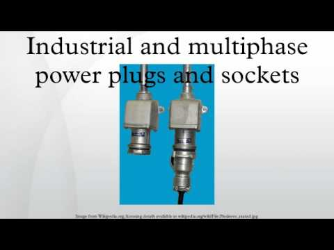 Industrial and multiphase power plugs and sockets