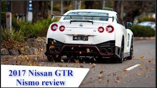 2017 Nissan GT R Nismo review |  Nissan GT-R Nismo | supercar | Car news