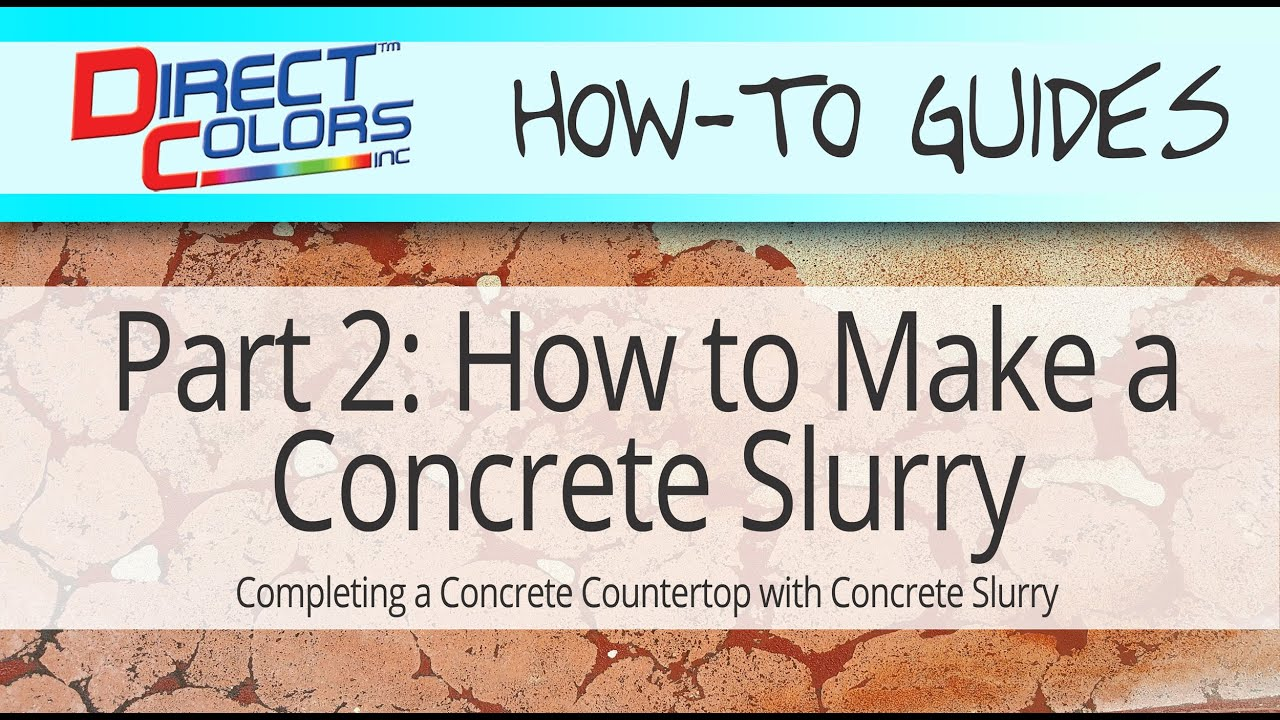 How To Make A Concrete Slurry Part 2 Youtube