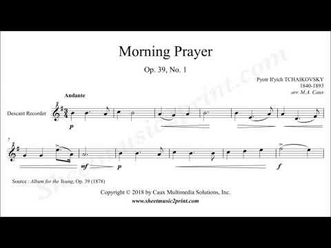 Tchaikovsky : Morning Prayer - Descant Recorder