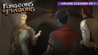 FUNGEONS \u0026 FLAGONS Season 3: Arcane Academy!