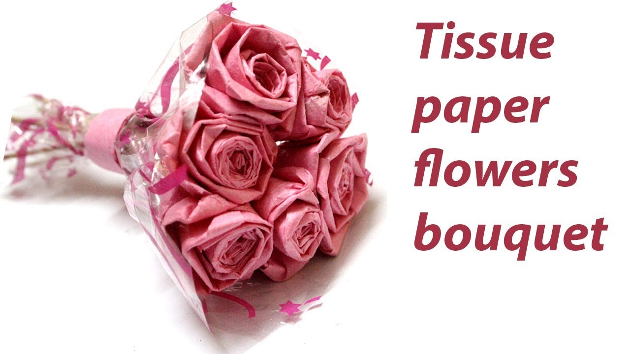 Making Tissue Paper Flowers Bouquet Step By Step Easy