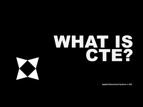 What Is Career and Technical Education (CTE)?   AES