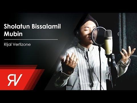 Rijal Vertizone - Sholatun Bissalamil Mubin