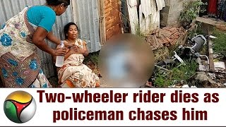 Two-wheeler rider dies as policeman chases him in Tiruppur