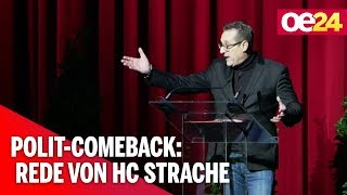 Polit-Comeback: Rede von HC Strache