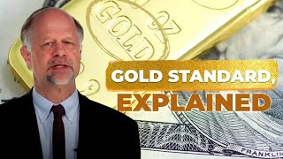 What is the Gold Standard? - Learn Liberty