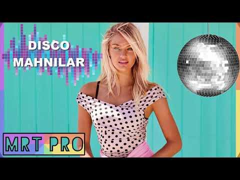 DISCO Mahnilar 2017 / 2018 - Yigma Turk ve Xarcici Mahnilar - Dance Dj Party Mix (MRT Pro)
