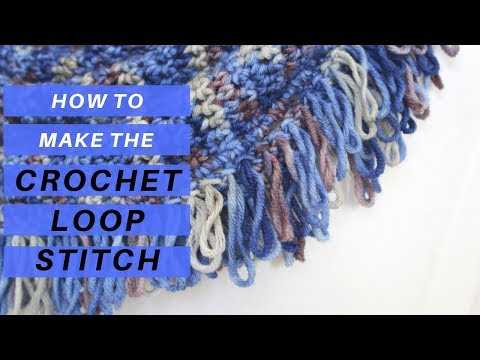 How to Crochet the Loop Stitch for Beginners *CROCHET TUTORIAL AND FREE SCARF PATTERN*