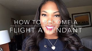 How To Become a Flight Attendant! Video Interview, F2F Interview, Training, Appearance + more!