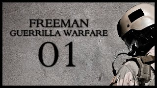 Freeman: Guerrilla Warfare Gameplay Part 1 (Mount & Blade + First Person Shooter)
