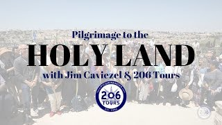 Relive the Pilgrimage to the Holy Land with Jim Caviezel