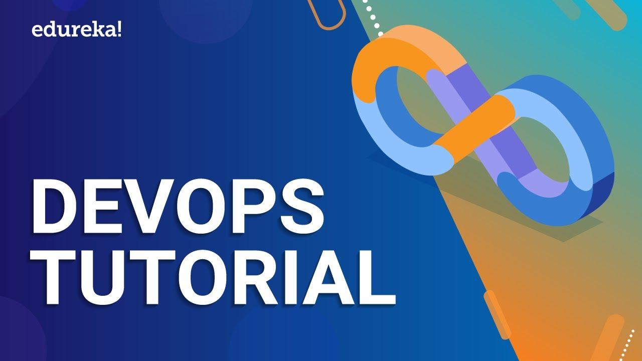 DevOps Tutorial for Beginners   Introduction to DevOps   DevOps Training