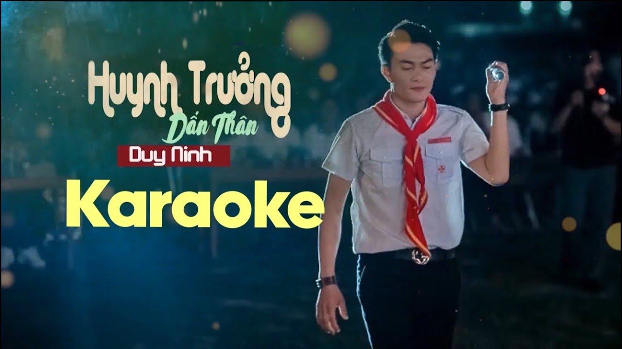 Huynh Trưởng Dấn Thân | karaoke beat chuẩn - Duy Ninh