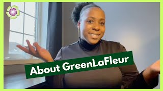 About GreenLaFleur
