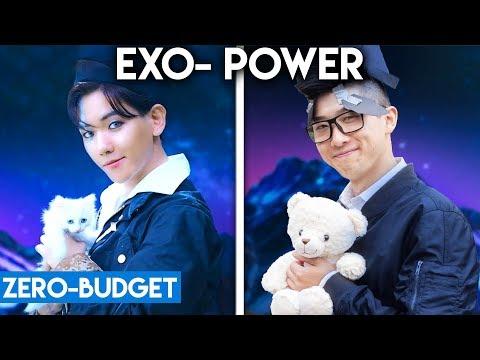 K-POP WITH ZERO BUDGET! (EXO- 'POWER')