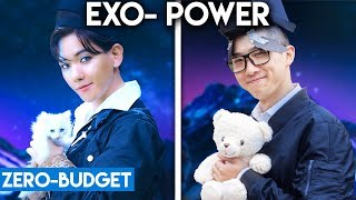 Video K-POP WITH ZERO BUDGET! (EXO- 'POWER') download MP3, 3GP, MP4, WEBM, AVI, FLV Agustus 2018