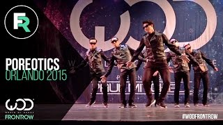 Poreotics | FRONTROW | World of Dance Orlando 2015 | #WODFL2015