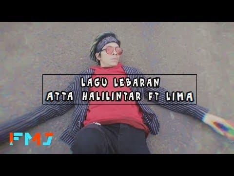 Atta Halilintar feat. Lima - Lagu lebaran (Official Music Video)