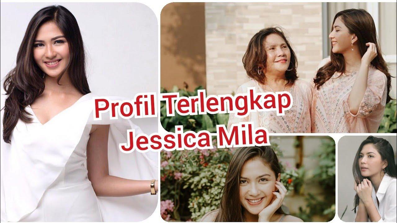 Profil Terlengkap Jessica Mila Masa Kecil Keluarga Agama Pacar Pendidikan Perjalanan Karir Youtube