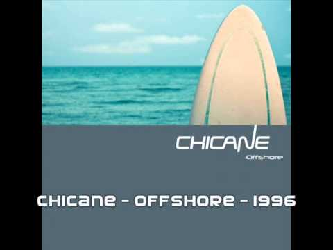 Chicane - Offshore - 1996