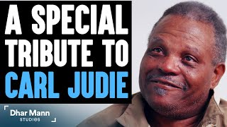 Special Tribute To Carl Judie | Dhar Mann Studios Actor R.I.P