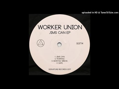 Worker Union - Fewfanu