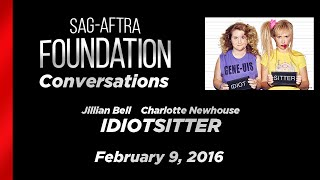 Conversations with Jillian Bell and Charlotte Newhouse of IDIOTSITTER