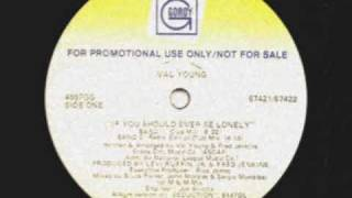 Val Young - If You Should Ever Be Lonely (Street Mix) image