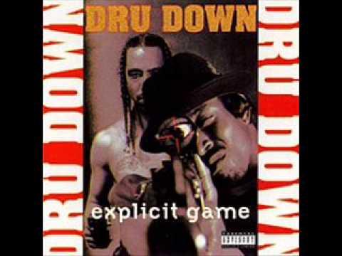 Dru Down. Explicit Game (Full Album)