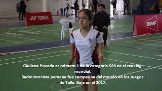 Giuliana Poveda N°1 del ranking mundial de bádminton Talla Baja