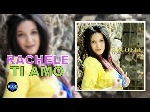 Rachele - Ti amo