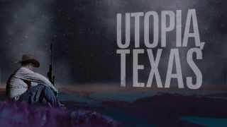 Utopia Texas: Official Trailer