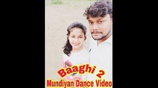 Mundiyan Song | Baaghi 2 | Dance Choreography | Nidhi Sharma