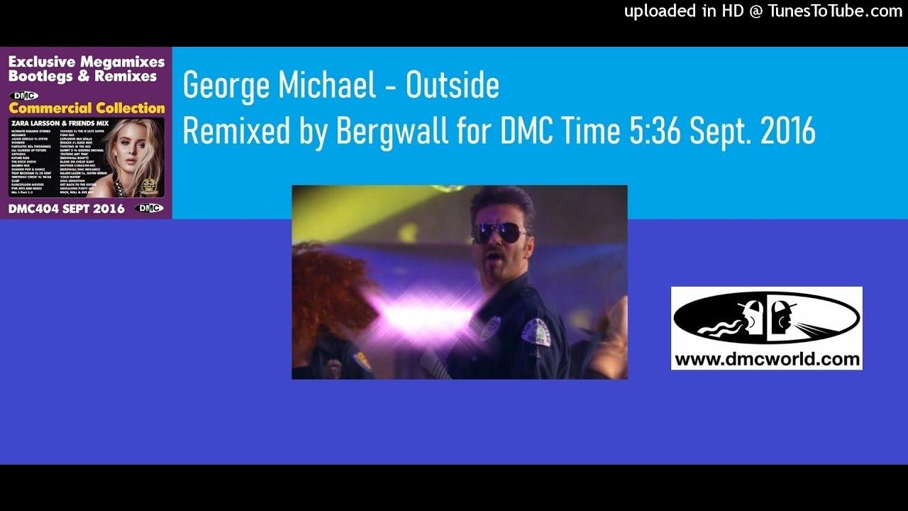 George Michael - Outside (DMC Remix by Bergwall Sept 2016)