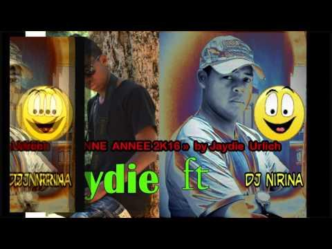 bonne année JAYdie ft DJ nirina (ft DJ KAMAL) MADAGASCAR 2017