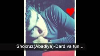 ShoxruzAbadiya Dard Va Tun2012mp3