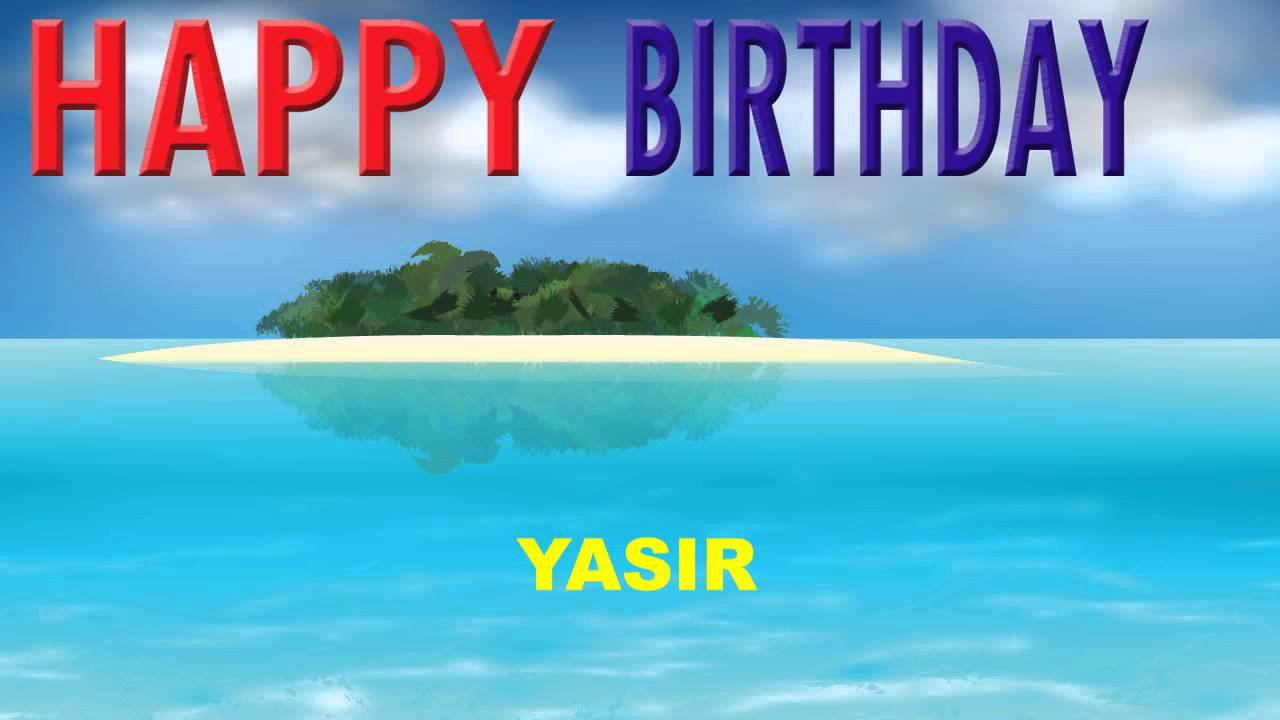 Yasir Card Tarjeta Happy Birthday Youtube