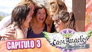 Casi Angeles Temporada 3 Capitulo 3 QUÉ CÓMO CUÁNDO DONDE Y PORQUÉ